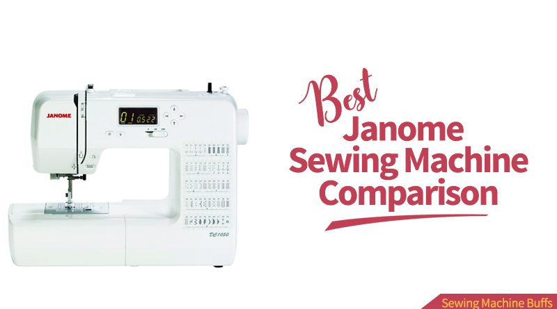 best janome sewing machine comparison