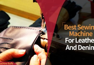 Best Heavy Duty Sewing Machine For Leather And Denim in 2021