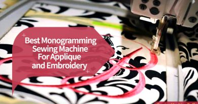 Best Embroidery Machine For Monogramming And Applique