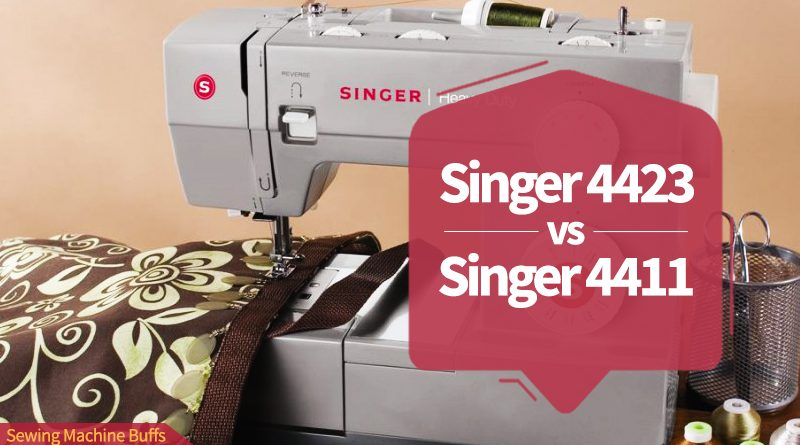 Singer 4423 vs Singer 4411 Sewing Machine – A Comparative Review