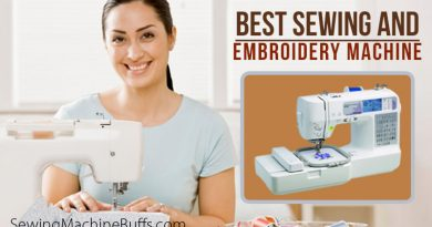 Best Sewing And Embroidery Machine in 2020