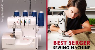 Best Serger Sewing Machine Reviews in 2020