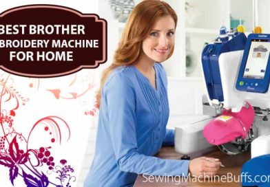 Best Brother Embroidery Machine For Home Reviews in 2021