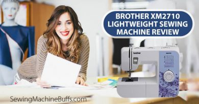 Brother XM2710 Lightweight Sewing Machine Review