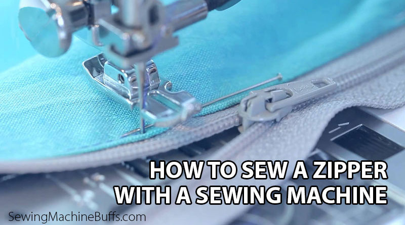 How to Sew a Zipper with a Sewing Machine