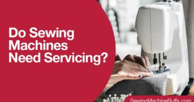 Do Sewing Machines Need Servicing
