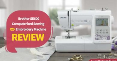 Brother SE600 Computerized Sewing And Embroidery Machine Review