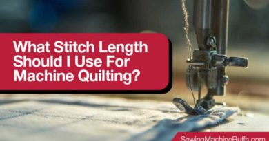 What Stitch Length Should I Use for Machine Quilting?
