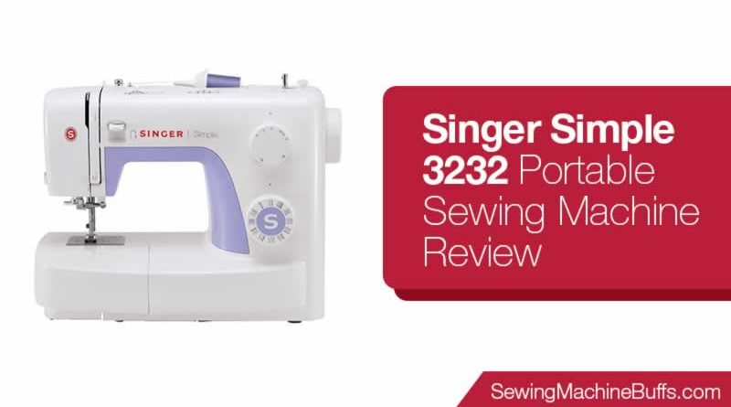 Singer Simple 3232 Portable Sewing Machine Review
