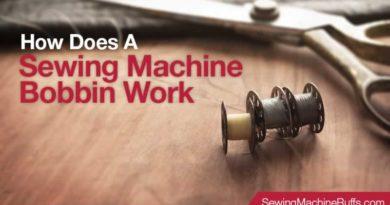 How Does A Sewing Machine Bobbin Work