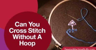 Can You Cross Stitch Without A Hoop