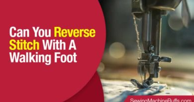 Can you Reverse Stitch with a Walking Foot