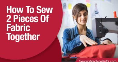 How To Sew 2 Pieces Of Fabric Together