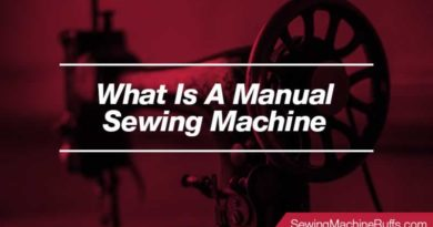 What is A Manual Sewing Machine