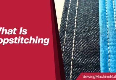 What Is Topstitching