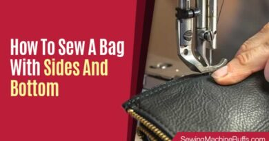 How to Sew a Bag with Sides and Bottom