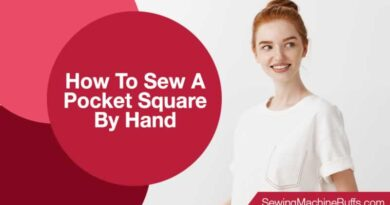 How To Sew A Pocket Square By Hand