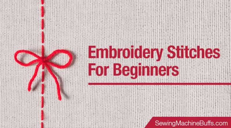Embroidery Stitches for Beginners