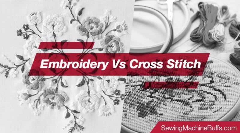 Embroidery Vs Cross Stitch