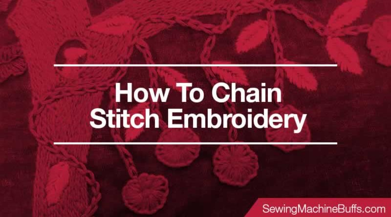 How To Chain Stitch Embroidery