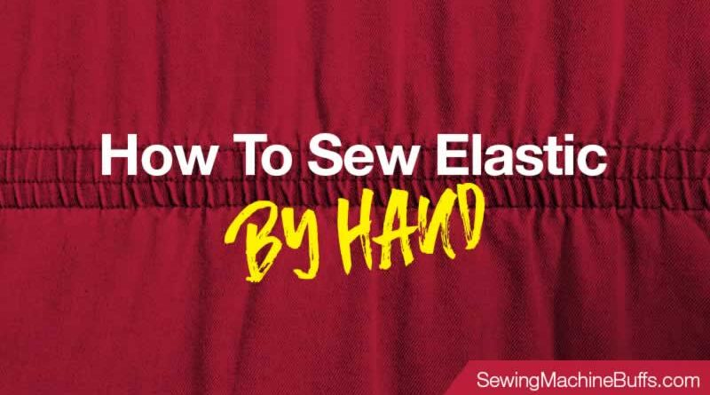 How to Sew Elastic by Hand