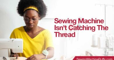Sewing Machine Isn't Catching The Thread
