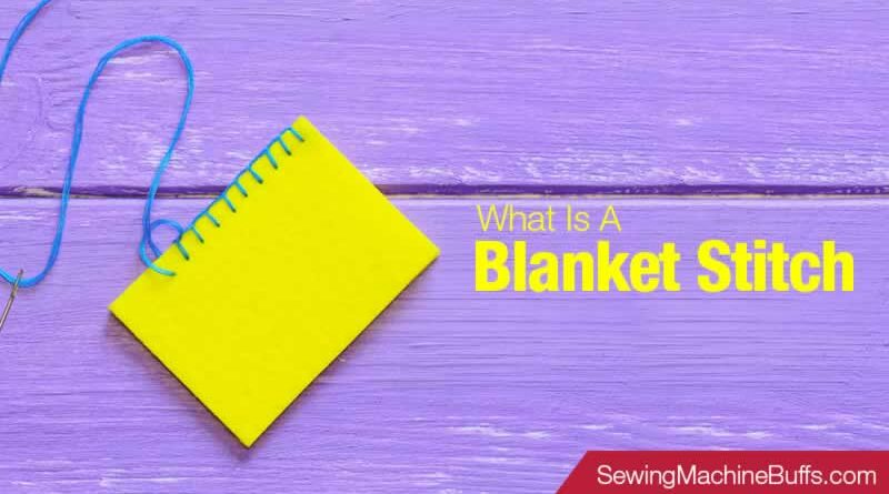 What is a Blanket Stitch