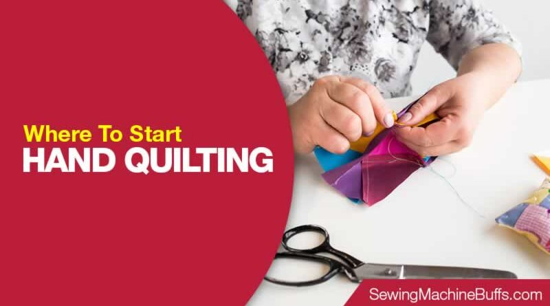 Where To Start Hand Quilting