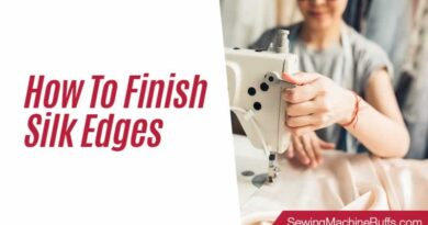 How To Finish Silk Edges