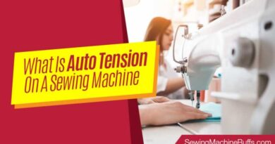 What Is Auto Tension On A Sewing Machine