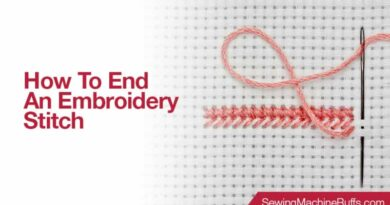 How To End An Embroidery Stitch