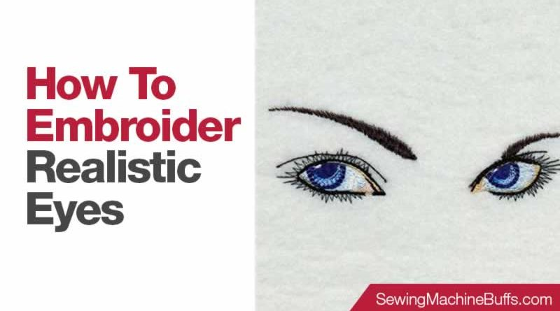 How to Embroider Realistic Eyes