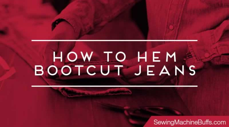 How To Hem Bootcut Jeans