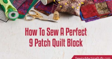 How To Sew A Perfect 9 Patch Quilt Block