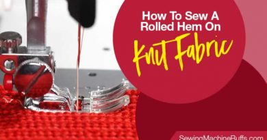 How To Sew A Rolled Hem On Knit Fabric