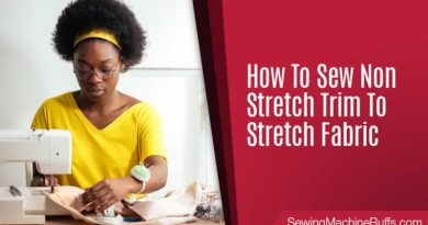 How to Sew Non-Stretch Trim to Stretch Fabric