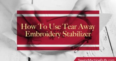 How to Use Tear Away Embroidery Stabilizer
