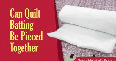 Can Quilt Batting Be Pieced Together