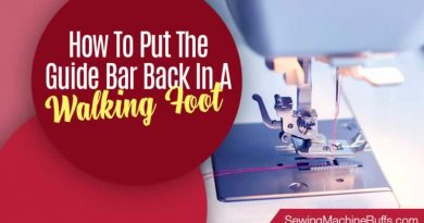 How To Put The Guide Bar Back In A Walking Foot