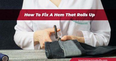 How To Fix A Hem That Rolls Up