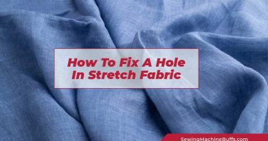 How To Fix A Hole In Stretch Fabric