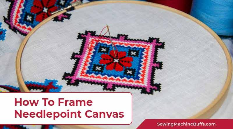 How To Frame Needlepoint Canvas