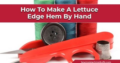 How To Make A Lettuce Edge Hem By Hand