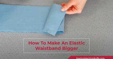 How To Make An Elastic Waistband Bigger