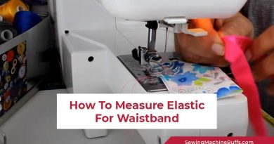 How To Measure Elastic For Waistband