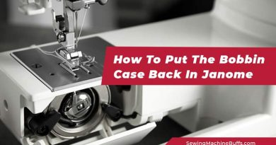 How To Put The Bobbin Case Back In Janome