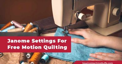 Janome Settings For Free Motion Quilting
