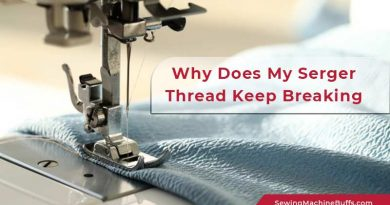 Why Does My Serger Thread Keep Breaking