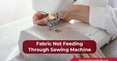 Fabric Not Feeding Through Sewing Machine