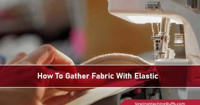 How To Gather Fabric With Elastic
